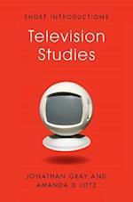 Television Studies af Jonathan Gray, Amanda D Lotz