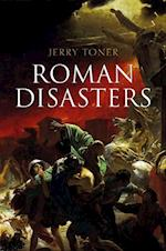 Roman Disasters