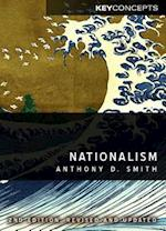 Nationalism - Theory, Ideology, History 2E (Polity Key Concepts Series)