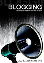 Blogging (Digital Media and Society)