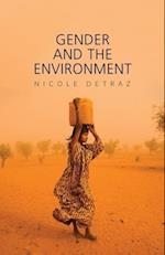 Gender and the Environment (Gender and Global Politics)