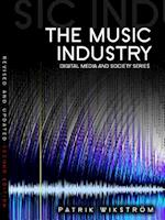 The Music Industry (Digital Media and Society)