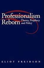 Professionalism Reborn af Eliot Freidson