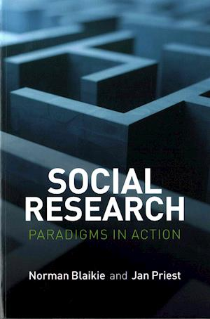 Bog, paperback Social Research - Paradigms in Action af Norman Blaikie
