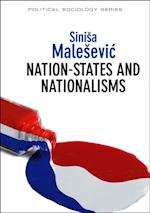 Nation-States and Nationalisms (Political Sociology)