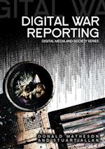 Digital War Reporting af Donald Matheson