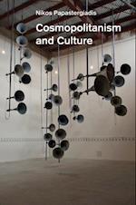 Cosmopolitanism and Culture af Nikos Papastergiadis