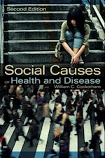Social Causes of Health and Disease af William C. Cockerham