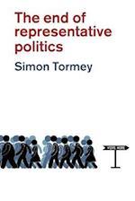 The End of Representative Politics af Simon Tormey