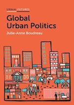 Global Urban Politics (Urban Futures)