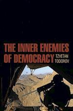The Inner Enemies of Democracy af Tzvetan Todorov
