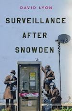 Surveillance After Snowden