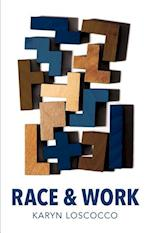 Race and Work (Work & Society)
