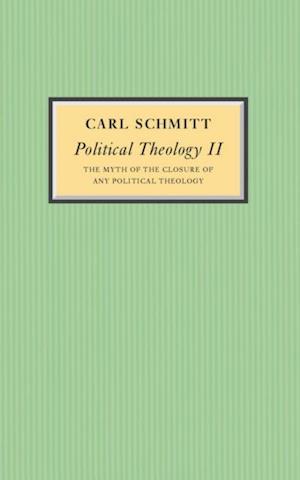 Political Theology II af Carl Schmitt
