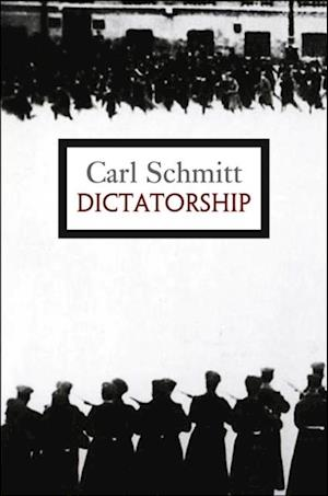 Dictatorship af Carl Schmitt