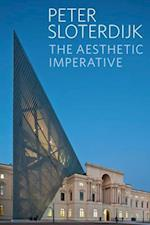 The Aesthetic Imperative - Writings on Art af Peter Sloterdijk