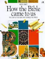 How the Bible Came to Us (Lion Factfinders S)