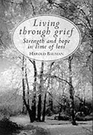 Bog, hardback Living Through Grief af Harold Bauman