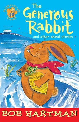 Bog paperback The Generous Rabbit af Bob Hartman