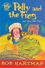 Polly and the Frog and Other Folk Tales (Storyteller Tales)
