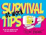 Survival Tips at Work
