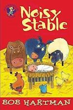 The Noisy Stable (The Lion Storyteller)