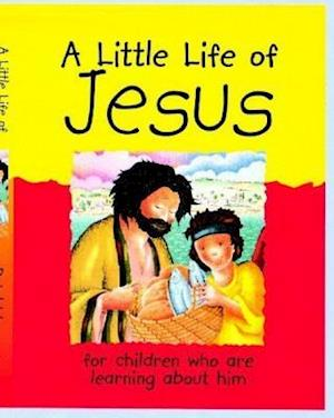Bog, paperback A Little Life of Jesus af Lois Rock