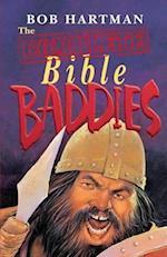 The Complete Bible Baddies. Bob Hartman