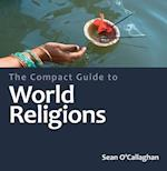 The Compact Guide to World Religions (Compact Guide To Lion)