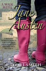 A Walk with Jane Austen af Lori Smith