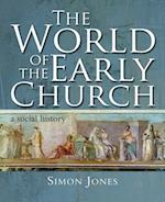 The World of the Early Church