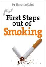 First Steps out of Smoking (First Steps Series)