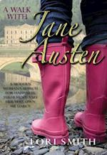 Walk with Jane Austen af Lori Smith