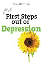 First Steps Out of Depression (First Steps Series)