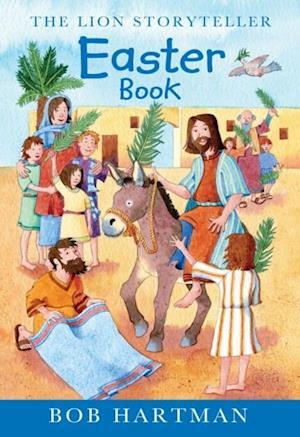 Lion Storyteller Easter Book af Bob Hartman