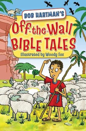 Off the Wall Bible Tales af Bob Hartman