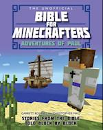 The Unofficial Bible for Minecrafters: Adventures of Paul