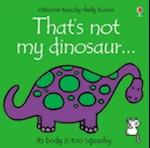That's Not My Dinosaur af Fiona Watt, Rachel Wells