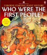 Who Were the First People (Usborne Starting Point History S)