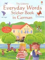 Everyday Words In German Sticker Book (Usborne Everyday Words Sticker Books)