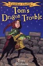 Tom's Dragon Trouble (Creaky Castle)