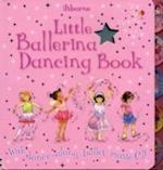Little Ballerina Dancing (Books with Music)