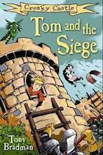 Tom and the Siege (Creaky Castle)