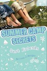 Just Friends? (Summer Camp Secrets)