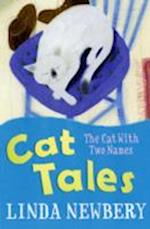 Cat Tales: the Cat with Two Names af Linda Newbery
