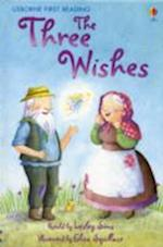 The Three Wishes (Usborne First Reading, nr. 1)