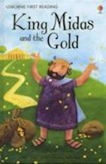 King Midas and the Gold (Usborne First Reading, nr. 1)