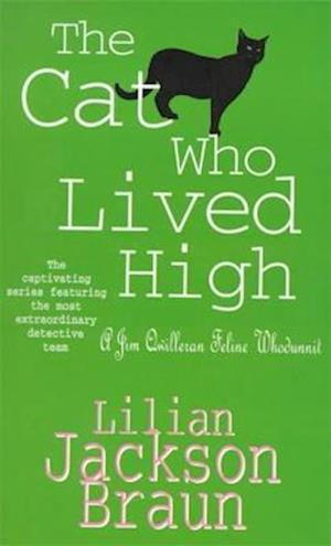 The Cat Who Lived High (The Cat Who... Mysteries, Book 11)