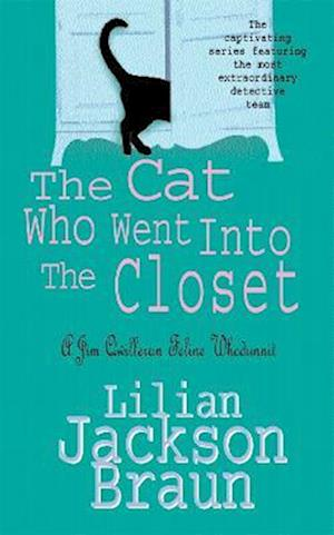 The Cat Who Went Into the Closet (The Cat Who... Mysteries, Book 15)