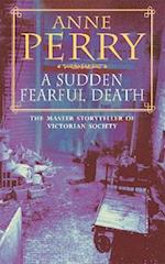 A Sudden Fearful Death (William Monk Mystery, Book 4)